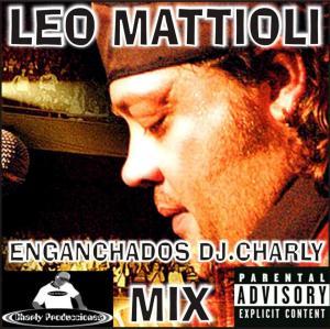 Dj Charly Tucuman - Leo Mattioli Remix