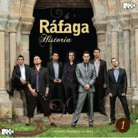 Rafaga - Historia  (2013)