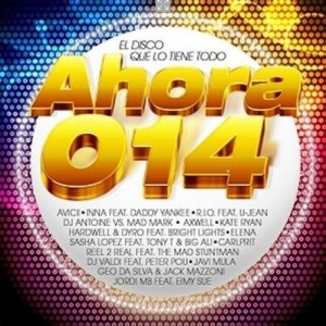 VA Ahora 014 – El Disco Que Lo Tiene Todo (2013)