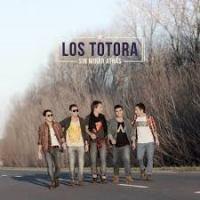 Los Totora - Sin Mirar Atrás (2013)