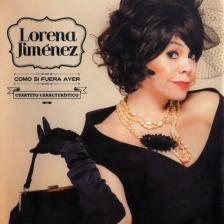 Lorena Jimenez – Como Si Fuera Ayer (2013)