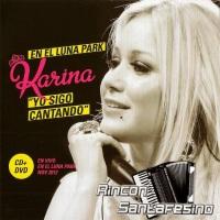 Karina - Yo sigo cantando - En el Luna Park (2014)
