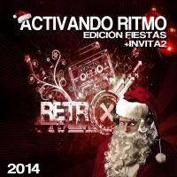 ACTIVANDO RITMO + INVITA2 - EDICIÓN FIESTAS (2014)